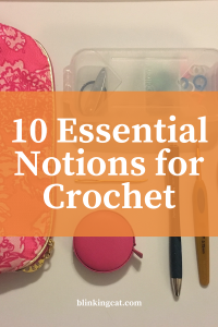 10-essential-notions-for-crochet